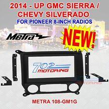 Metra 108-Gm1G Chevy Silverado, Gmc Sierra 2014-Up For Pioneer 8-Inch Radios New