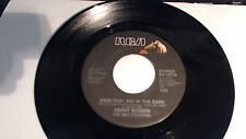 EYES THAT SEE ME IN THE DARK - KENNY ROGERS   45 RPM- RCA   RECORDS NM+ PB-13774