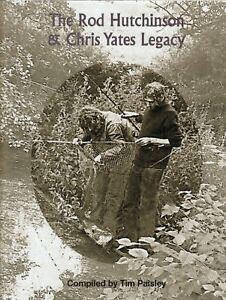 PAISLEY TIM FISHING BOOK THE ROD HUTCHINSON AND CHRIS YATES LEGACY jumbo hardbck