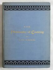 Antique 1894 THE PHILOSOPHY OF COOKING Cookery Recipe VICTORIAN COOKBOOK Rand