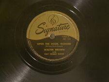 "WALTER BROWN & TINY GRIMES Open The Door Richard My Second Signature 10"" 78 rpm"