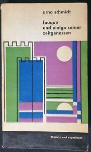 Arno Schmidt - fouque und einige seiner zeitgenossen. J. G. Bläschke Verlag 1958