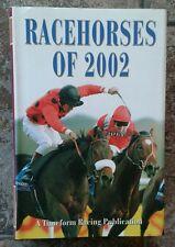 Timeform racehorses of 2002 Hardback Mint condition