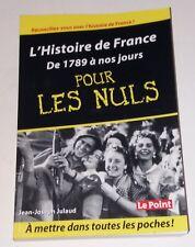 L'HISTOIRE de FRANCE de 1789 à nos jours pour les NULS - Jean-Joseph JULAUD