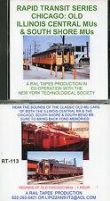 CD: Rapid Transit Series:  Chicago: Illinois Central RR & South Shore RR MUs.