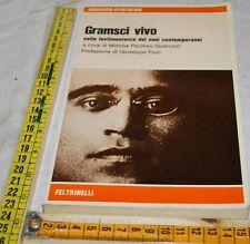 PAULESU QUERCIOLI - GRAMSCI VIVO - 1A Feltrinelli 1977 - libri usati