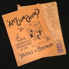 Any Gum Chum? 1944 Yanks in Britain by Stil WWII Wartime Comics Paperback Book
