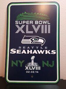 Super Bowl XLVIII Seattle Seahawks Parking Spot Sign w/ Date of 02.02.14