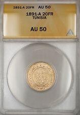 1891-A Tunisia 20 FR Francs Gold Coin ANACS AU-50 SB
