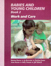 Babies and Young Children: Work and Care Bk. 2, Tallack, Jill Paperback Book The