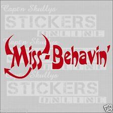 MISS-BEHAVIN DECAL 210X105mm Capt'n Skullys Stickers Online MPN 2034 M/PURPOSE