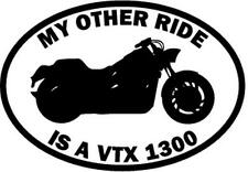 My Other Ride Is A Honda VTX 1300 Motorcycle Car Window Vinyl Decal Sticker