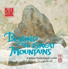 BEYOND THE GREAT MOUNTAINS A Visual Poem about China (Brand New Hardcover) Young