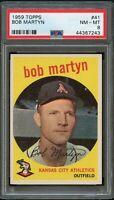 1959 Topps BB Card # 41 Bob Martyn Kansas City Athletics PSA NM-MT 8 !!!