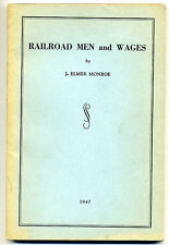 1947 book - Railroad Men and Wages