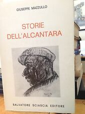 1981 GIUSEPPE MAZZULLO - STORIE DELL'ALCANTARA - DEDICA AUTOGRAFA