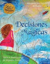 Decisiones Magicas by Mihaela Dodan (2016, Paperback)