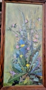 DANDELION & FLOWERS OIL PAINTING ORIGINAL LISTED ARTIST SIGNED R. LOUISA WISMER