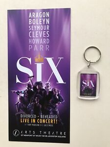 Flyer / Handbill Plus KEYRING / Bag Tag SIX the  Musical London