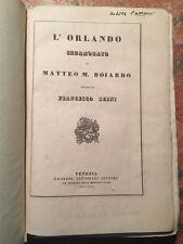 2 Opere: Berni, Orlando innamorato, Degli Uberti: IL dittamondo, Venezia 1835