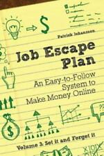 Job Escape Plan - An Easy-To-Follow System to Make Money Online (Volume 3 - Set