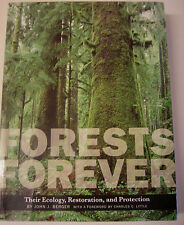 FORESTS FOREVER - ECOLOGY, RESTORATION & PROTECTION: J BERGER Nature Outdoors