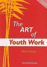 The Art of Youthwork by Kerry Young (Paperback, 2006)