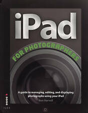 The iPad for Photographers, Harvell, Ben, New Book