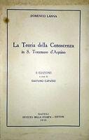 DOMENICO LANNA LA TEORIA DELLA CONOSCENZA IN S. TOMMASO D'AQUINO IDSE 1952