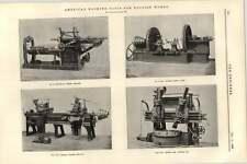 1899 American Machine Tools Shaping Machines Boring Turning