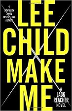 MAKE ME_LEE CHILD_JACK REACHER_1ST ED_HC/DJ_MURDER_SUSPENSE_THRILLER_MYSTERY_A++