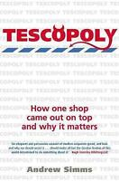 Tescopoly: How One Shop Came Out on Top and Why It Matters, Andrew Simms | Paper