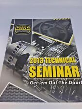 by ATRA 2013 Automatic Transmission Technical Seminar Manual Get em out the door