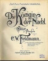 """C. W. Feldmann,"""" Die Königin der Nacht """", Walzer, alte, übergroße Noten"""