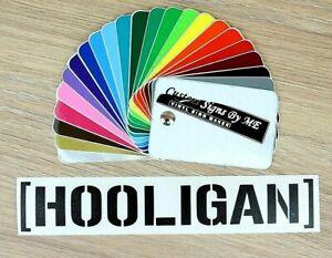 HOOLIGAN Funny Sticker Vinyl Decal Adhesive Windscreen Bumper Tailgate Black