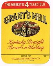 1940s CALIFORNIA San Francisco Traders GRANT'S MILL BOURBON WHISKEY label
