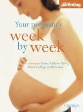 Your Pregnancy Week-by-week (1001),Dame Karlene Davis, Practical Parenting