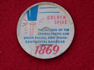 VINTAGE GOLDEN SPIKE 1869 CENTRAL PACIFIC UNION RAILROAD MILK BOTTLE CAP SEAL