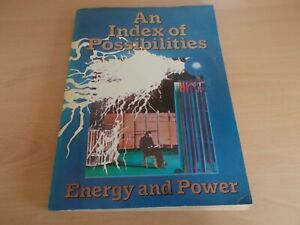An Index of Possibilities Energy and Power - A rare Elephant Sized Softcover