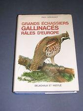 Ornithologie Paul Géroudet Gallinacés Râles Delachaux et Niestlé 1978 bon état