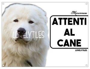 MAREMMANO CARTELLO TARGA ATTENTI AL CANE PVC DOG