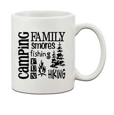 CAMPING FAMILY SORES FISHING, FUN, HIKING Ceramic Coffee Tea Mug Cup 11 Oz