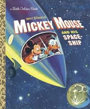 New listing Little Golden Book: Mickey Mouse and His Spaceship (Disney: Mickey Mouse) by.