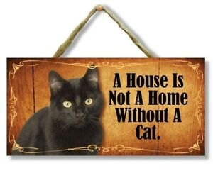 """""""A House is Not a Home Without a Cat"""" Direct Print Wooden Cat Sign"""