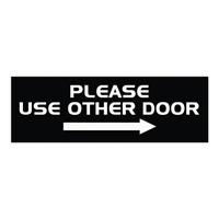 "PLEASE USE OTHER DOOR Sign (Right Arrow) (Black) - Medium 3"" x 8"""