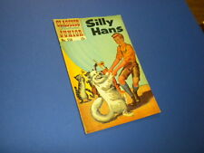 Classics Illustrated Junior #538 Silly Hans 1968 (Hrn 576)