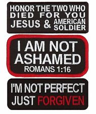 Not Ashamed forgiven honor jesus EMBROIDERED Christian  3pc  PATCH