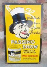 Vintage Old Passing Show Cigarettes Adverts Porcelain Enamel Sign Board London