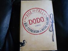 NEAL STEPHENSON NICOLE GALLAND SIGNED - THE RISE AND FALL OF D.O.D.O. NEW DODO