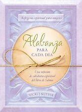 Alabanza para cada día:  Refrigerio espiritual para mujeres--Una infusión de sa